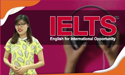 IELTS (TARGET 5.5 - 6.5) - Listening Skills