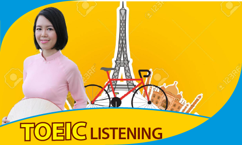 PRE TOEIC cấp tốc: Kỹ năng nghe (LISTENING)