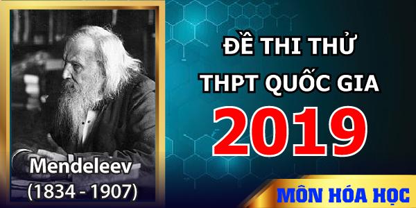 Đề thi thử THPT Quốc gia 2019 môn Hóa học