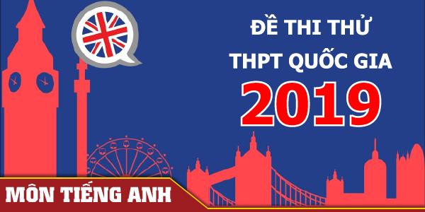 Đề thi thử THPT Quốc gia 2020 môn Tiếng Anh