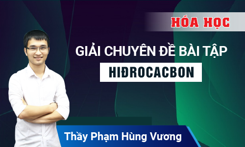 Giải chuyên đề bài tập hiđrocacbon