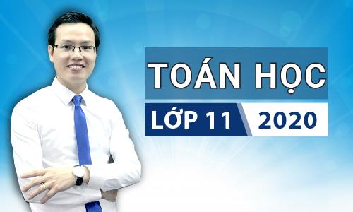 Toán học 11 khóa 2020 - thầy Đặng Việt Hùng