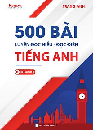500 bài đọc hiểu Tiếng Anh - Cô Trang Anh