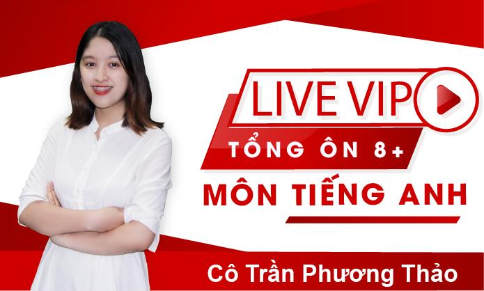 Live T: Tổng ôn 8+ môn Tiếng Anh
