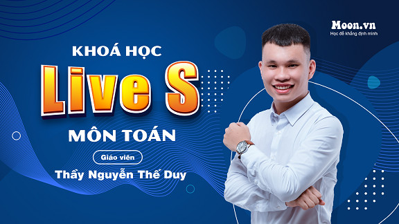 Live S : Luyện thi THPT QG 2021 Toán - Thầy Nguyễn Thế Duy